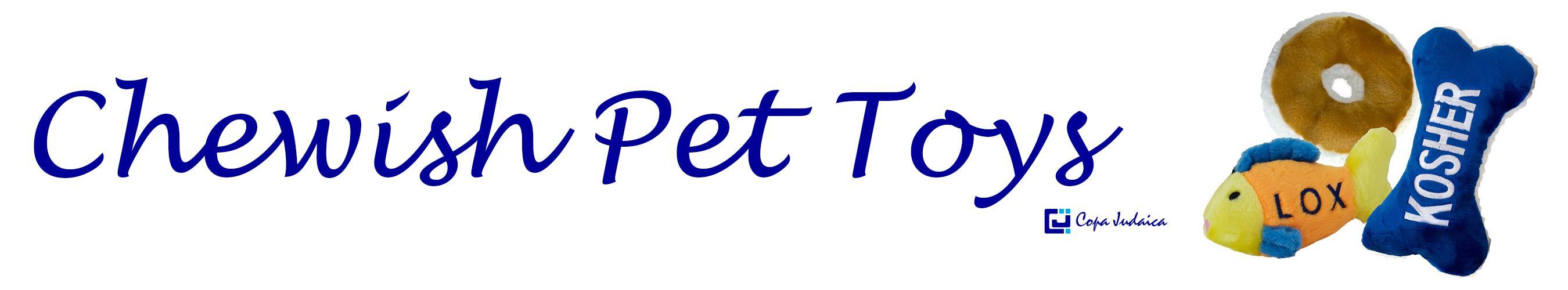 Chewish Pet Toys / Copa Judaica